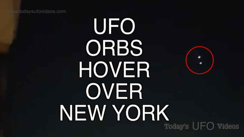 Orb UFO's Hover Over New York